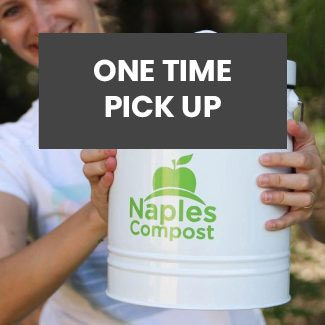 Naples Compost One Time Pickup