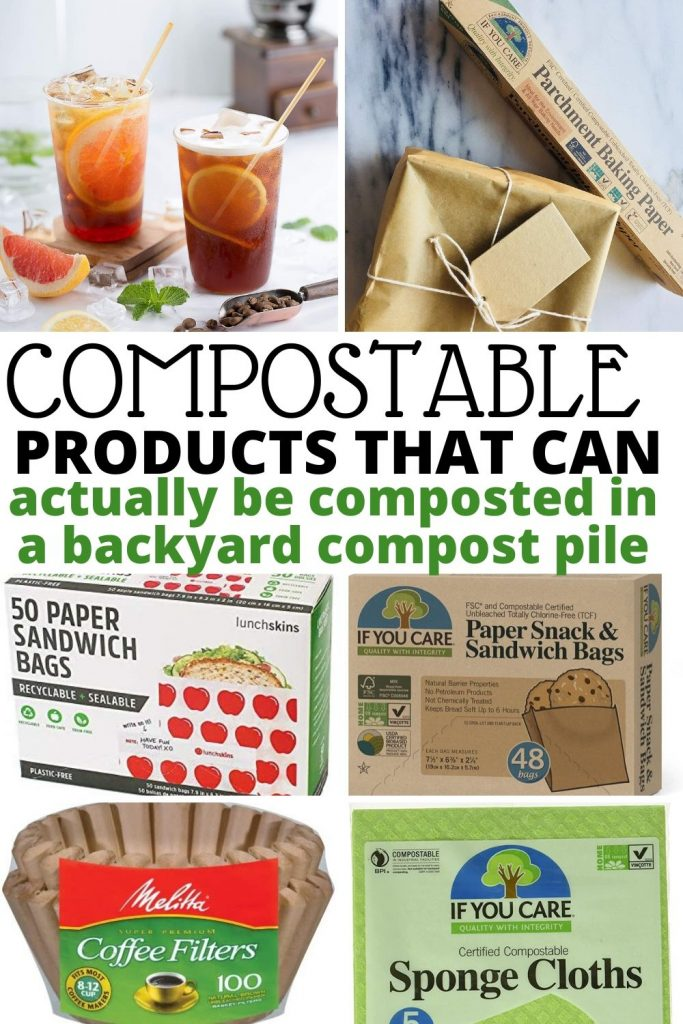 Compostable products that you can throw in your backyard compost pile