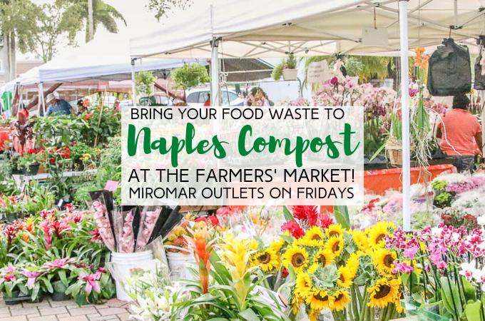 Miromar outlets farmers market naples compost