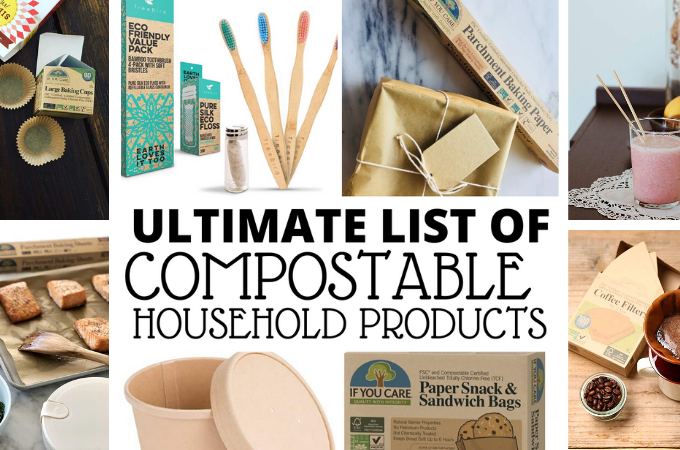 ultimate list of compostable household products